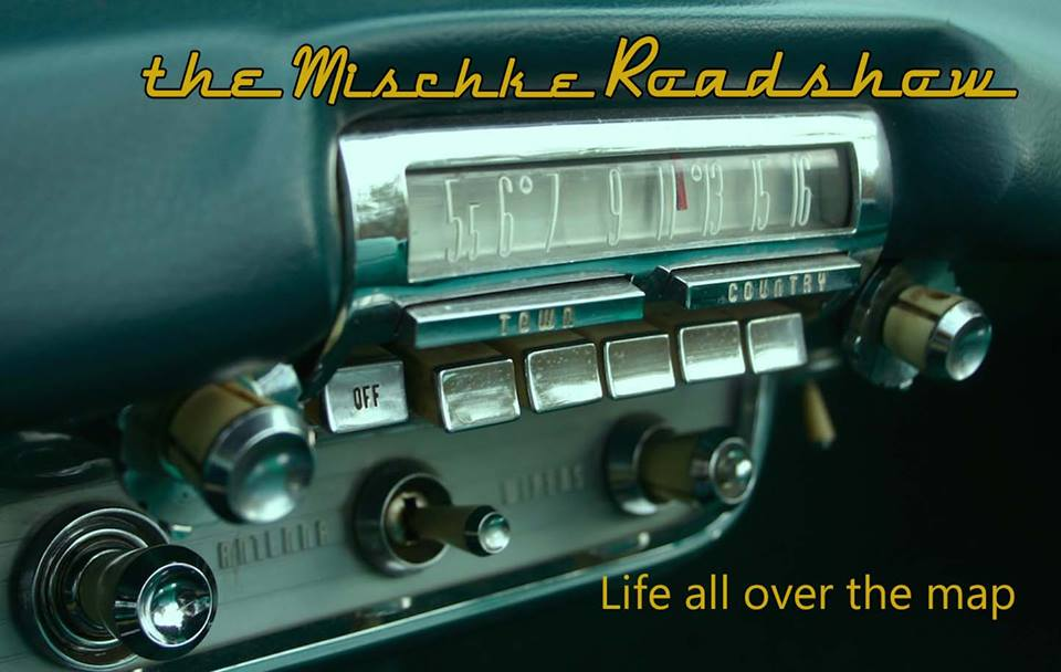 The Mischke Roadshow