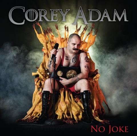 """KickStarter! Corey Adam """"No Joke"""""""